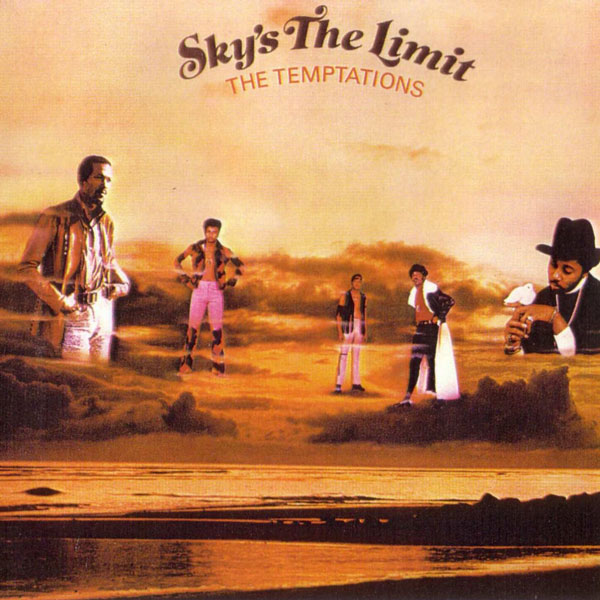 The Temptations - The Sky's The Limit